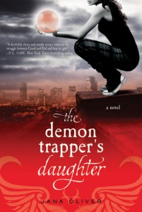 The Demon Trapper's Daugher by Jana Oliver (goodreads)