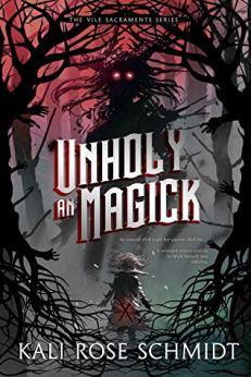 Unholy an magick