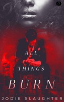 all things burn