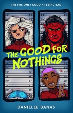 the good for nothings